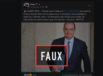 Non, un reconfinement avec fermeture des écoles n'a été annoncé ni pour le 5 février ni pour le 12 février en France
